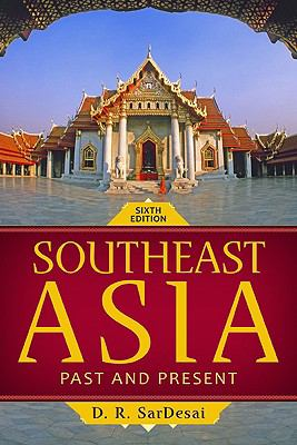Southeast Asia: Past and Present 9780813344348