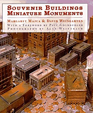 Souvenir Buildings/Miniature Monuments: From the Collection of Ace Architects 9780810944701