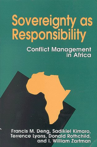 Sovereignty as Responsibility: Conflict Management in Africa 9780815718277
