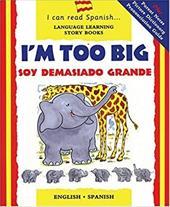 Soy Demasiado Grande: I'm Too Big