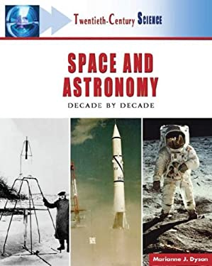 Space and Astronomy: Decade by Decade 9780816055364