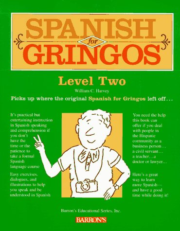 Spanish for Gringos Level Two 9780812097436