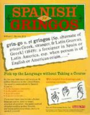 Spanish for Gringos [With Stereo] 9780812078893