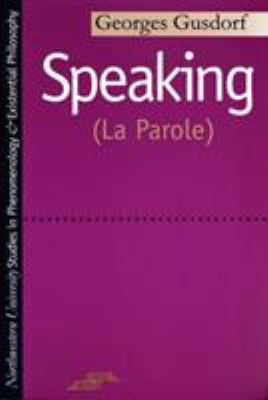 Speaking (La Parole) 9780810105317