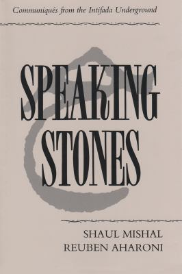 Speaking Stones: Communiques from the Intifada Underground 9780815626077