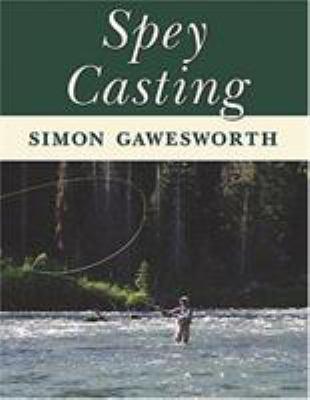 Spey Casting 9780811701044