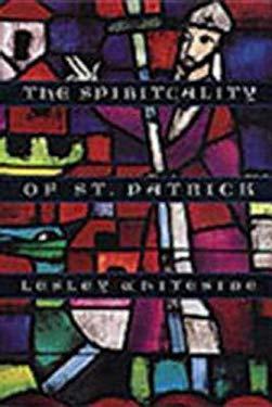 Spirituality of St. Patrick 9780819216939