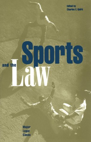Sports and the Law: Major Legal Cases 9780815333241