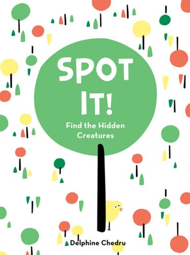 Spot It!: Find the Hidden Creatures 9780810906327