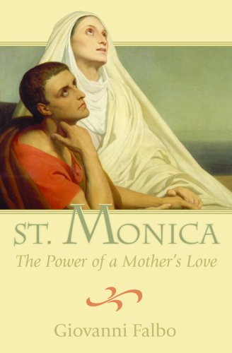 St. Monica: The Power of a Mother's Love 9780819870995