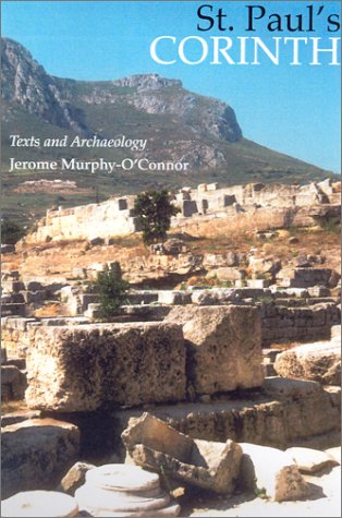 St. Paul's Corinth: Texts and Archaeology 9780814653036