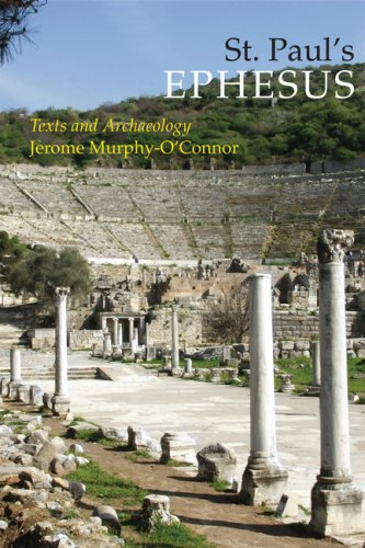 St. Paul's Ephesus: Texts and Archaeology 9780814652596