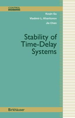 Stability of Time-Delay Systems 9780817642129
