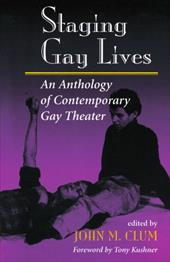 Staging Gay Lives: An Anthology of Contemporary Gay Theater 3419606