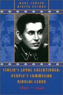 Stalin's Loyal Executioner 9780817929022