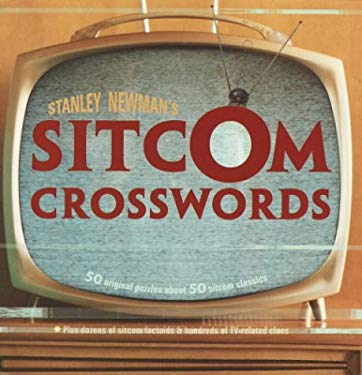Stanley Newman's Sitcom Crosswords 9780812934694
