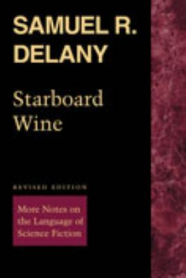 Starboard Wine: More Notes on the Language of Science Fiction 9780819568847