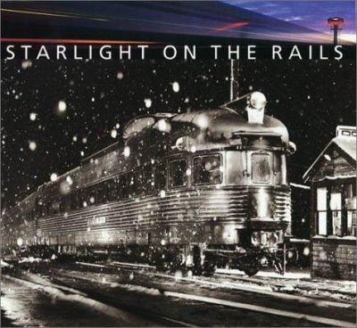 Starlight on the Rails 9780810982307