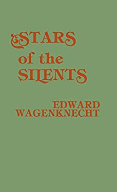 Stars of the Silents 9780810819924