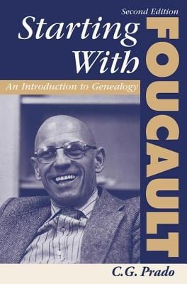 Starting with Foucault: An Introduction to Geneaolgy 9780813390789