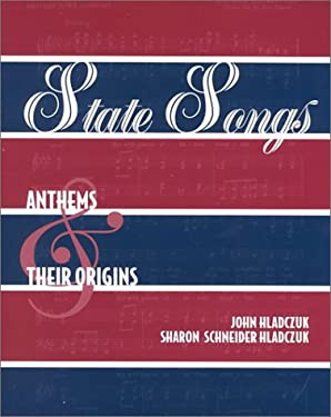 State Songs: Anthems and Their Origins 9780810837232