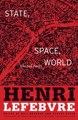 State, Space, World: Selected Essays 9780816653164