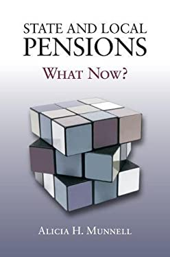 State and Local Pensions: What Now? 9780815724124