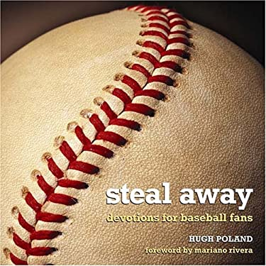 Steal Away: Devotions for Baseball Fans 9780817014919