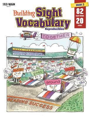 Steck-Vaughn Building Sight Vocabulary: Student Workbook Reproducible Book 3 9780817262129