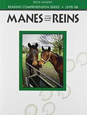 Steck-Vaughn Reading Comprehension Series: Manes and Reins Revised