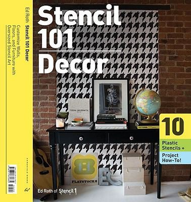 Stencil 101 D Cor: Customize Walls, Floors, and Furniture with Oversized Stencil Art 9780811870832