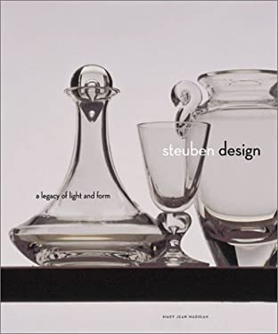 Steuben Design: A Legacy of Light and Form 9780810946453