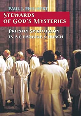 Stewards of God's Mysteries: Priestly Spirituality in a Changing Church 9780814629765