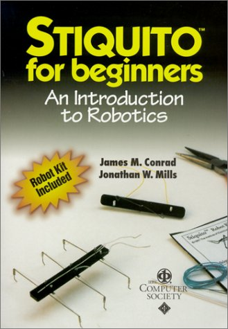 Stiquito for Beginners: An Introduction to Robotics [With Stinquito Robot Kit W/Manual Controller] 9780818675140