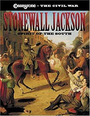 Stonewall Jackson: Spirit of the South