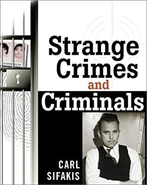 Strange Crimes and Criminals 9780816044245