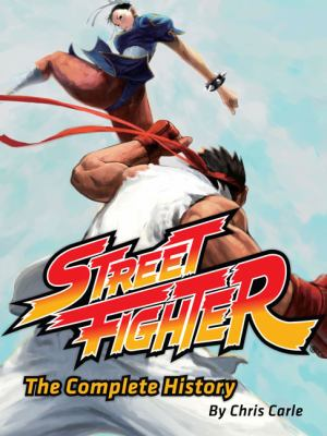Street Fighter: The Complete History 9780811865005