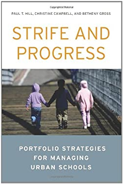 Strife and Progress: Portfolio Strategies for Managing Urban Schools 9780815724278