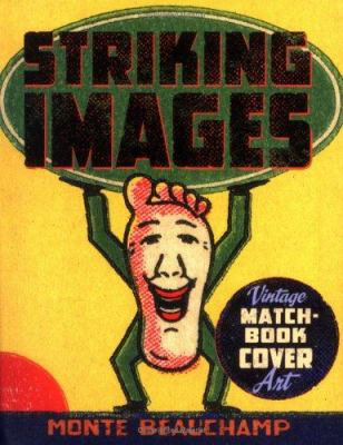 Striking Images: Vintage Match-Book Cover 9780811851435