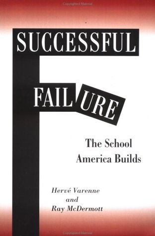 Successful Failure: The School America Builds 9780813391298