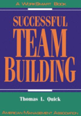 Successful Team Building: A Worksmart Book 9780814477946