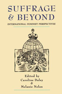 Suffrage and Beyond: International Feminist Perspectives 9780814718711