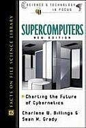 Supercomputers, New Edition 9780816047307