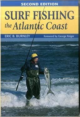 Surf Fishing the Atlantic Coast 9780811732833