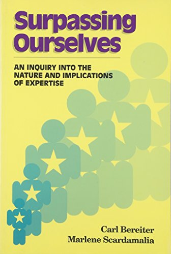 Surpassing Ourselves: An Inquiry Into the Nature and Implications of Expertise 9780812692051