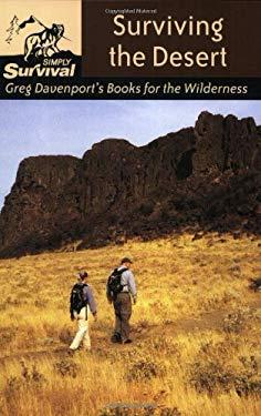 Surviving the Desert: Greg Davenport's Books for the Wilderness 9780811730716