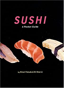 Sushi: A Pocket Guide 9780811845045