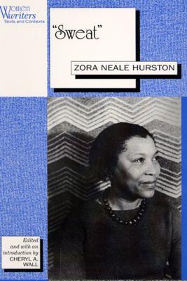 """Sweat"": Written by Zora Neale Hurston"