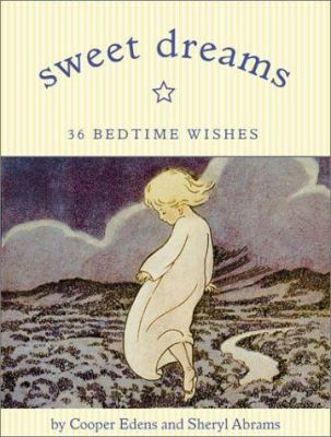 Sweet Dreams: 36 Bedtime Wishes 9780811833127