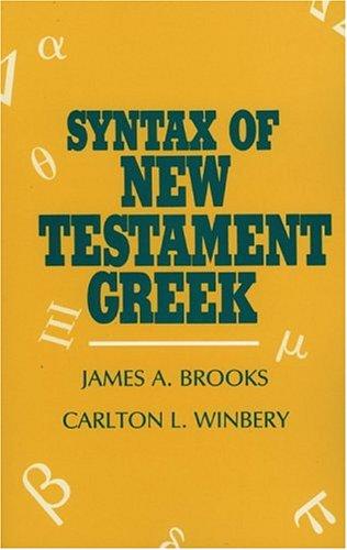 Syntax of New Testament Greek 9780819104731